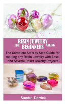 Resin Jewelry Making for Beginners
