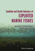 Condition and Health Indicators of Exploited Marine Fishes PDF