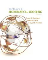 A First Course in Mathematical Modeling PDF