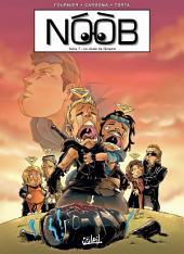 Noob T07: La Chute de l'Empire