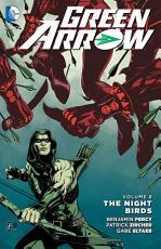 Green Arrow Vol  8  The Nightbirds PDF