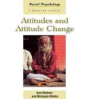 Attitudes and Attitude Change PDF