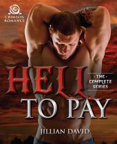 Hell to Pay: The Complete Series