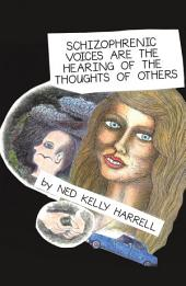 Schizophrenic Voices Are the Hearing of the Thoughts of Others
