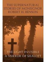 The Supernatural Stories of Monsignor Robert H. Benson