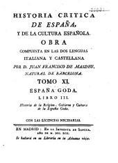 Historia crítica de España y de la cultura Española, compuesta en italiano y en español: Volumen 11