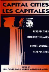 Capital Cities/Les capitales: International Perspectives/Perspectives internationales