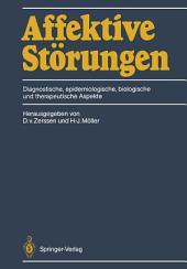 Affektive Störungen: Diagnostische, epidemiologische, biologische und therapeutische Aspekte
