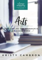 Verse Mapping Acts: Feasting on the Abundance of God's Word