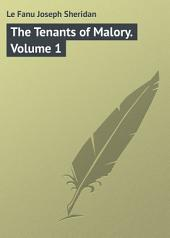 The Tenants of Malory: Volume 1