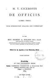 M.T. Ciceronis de officiis libri tres, ed. by H. Holden