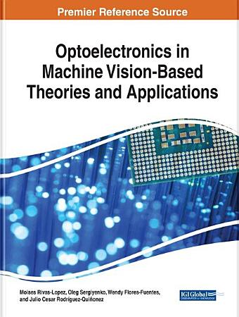 Optoelectronics in Machine Vision Based Theories and Applications PDF