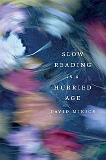 Slow Reading in a Hurried Age Book