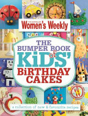 The Bumper Books of Kids  Birthday Cakes