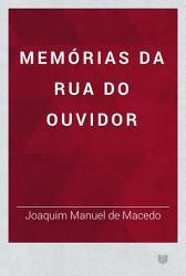 Mem  rias da Rua do Ouvidor PDF