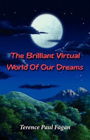 The Brilliant Virtual World of Our Dreams - The Quest to Crack the Enigma of Dream Consciousness