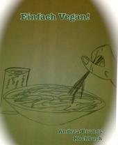Einfach Vegan!