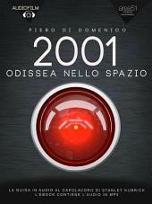 2001 Odissea nello spazio. Audiofilm