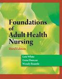 Foundations of Adult Health Nursing PDF