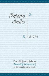 Belarta rikolto 2014: Premiitaj verkoj de la Belartaj Konkursoj de Universala Esperanto-Asocio
