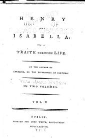 Henry and Isabella: Or, A Traite Through Life, Volume 2