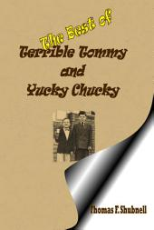 The Best of Terrible Tommy and Yucky Chucky