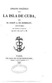 Ensayo político sobre la isla de Cuba ...