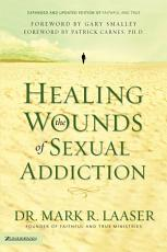 Healing the Wounds of Sexual Addiction PDF