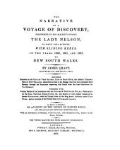 The Narrative of a Voyage of Discovery, Performed in His Majesty's Vessel the Lady Nelson, of Sixty Tons Burthen: With Sliding Keels, in the Years 1800, 1801, and 1802, to New South Wales