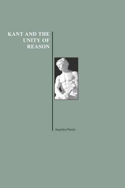 Kant and the Unity of Reason