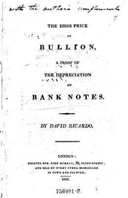 The High Price of Bullion