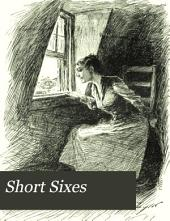 """Short Sixes"": Stories to be Read While the Candle Burns"