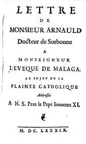 Lettre à l'évêque de Malaga au sujet de sa plainte catholique adressée à Innocent XI.