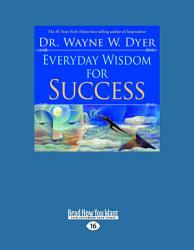 Everyday Wisdom For Success Easyread Large Edition  Book PDF