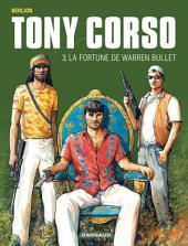 Tony Corso – tome 3 – La Fortune de Warren Bullet