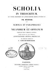 Scholia et paraphrases in Nicandrum et Oppianum