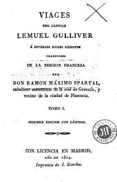 Viages del capitan Lemuel Gulliver á diversos paises remotos: Volumen 1