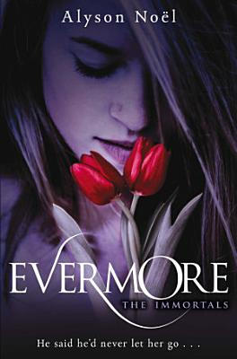 Evermore: The Immortals 1