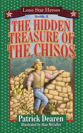 The Hidden Treasure of the Chisos: Lone Star Heroes--Book 3