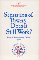 Separation of Powers  does it Still Work  Book