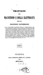 Trattato del Magnetismo e della Elettricità: I