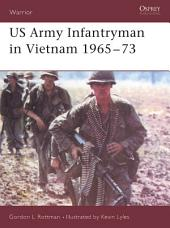 US Army Infantryman in Vietnam 1965–73