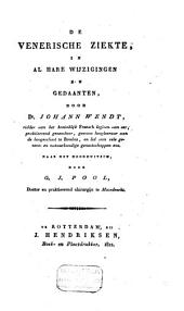De venerische ziekte, in alle hare wijzigingen en gedaanten: Volume 1