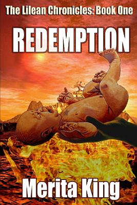 The Lilean Chronicles  Book One   Redemption PDF