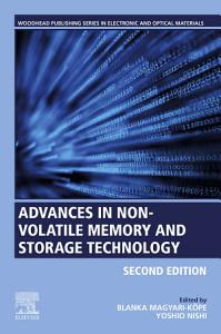 Advances in Non volatile Memory and Storage Technology