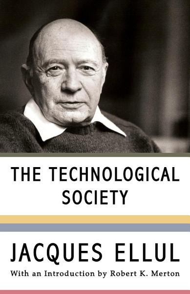 Download The Technological Society Book