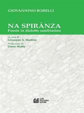 Na Spirànza. Poesie in dialetto sambiasino