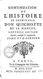 Histoire de l'admirable Don Quichotte de la Manche: Volume6