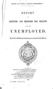 Report on Agencies and Methods for Dealing with the Unemployed