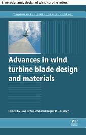 Advances in wind turbine blade design and materials: 3. Aerodynamic design of wind turbine rotors